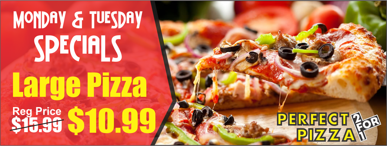 Monday and Tuesday Specials – Perfect 2 for 1 Pizza